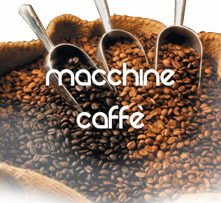 macchhine da caffe